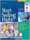 Start Sailing Right!: The National Standard for Quality Sailing Instruction