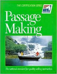 Passage Making: The National Standard for Quality Sailing Instruction