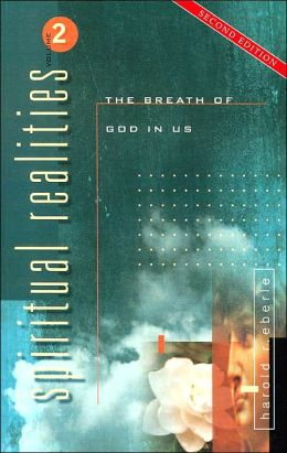 The Breath of God in Us (Spiritual Realities, Volume 2)