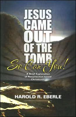 Jesus Came out of the Tomb... so Can You!: A Brief Explanation of Resurrection-Bades Christianity