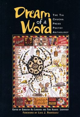 Dream of a Word: A Tia Chucha Press Anthology