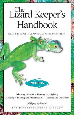 The Lizard Keeper's Handbook, Revised 2nd Edition