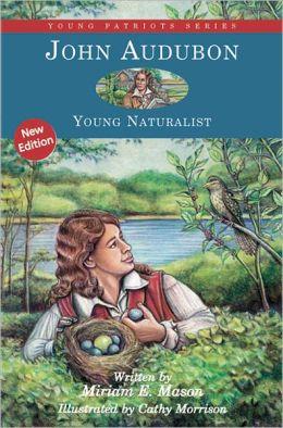John Audubon: Young Naturalist
