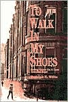 To Walk in My Shoes: Saving Grace on a Less Traveled Road