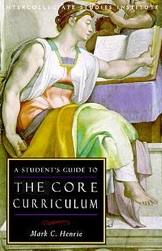 Student's Guide to the Core Curriculum