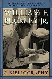 William F. Buckley Jr.: A Bibliography