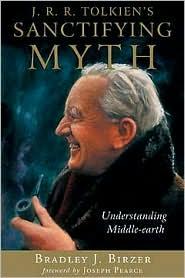 J.R.R. Tolkien's Sanctifying Myth