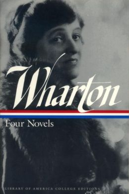 Wharton: Four Novels
