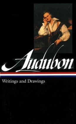 John James Audubon: Writings and Drawings