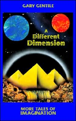 Different Dimension: More Tales of Imagination