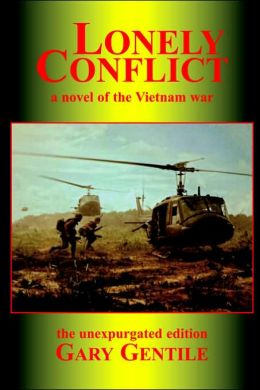 Lonely Conflict a Novel of the Vietnam W
