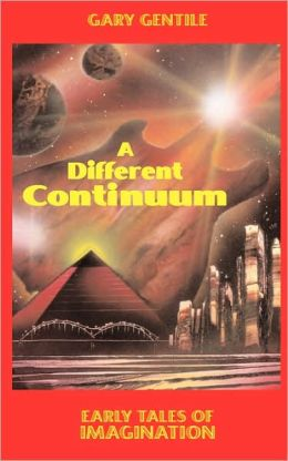 A Different Continuum: Early Tales of Imagination
