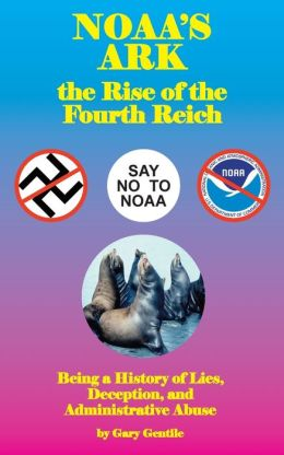 NOAA's Ark: the Rise of the Fourth Reich