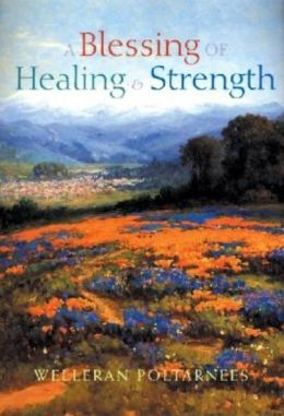A Blessing of Healing and Strength