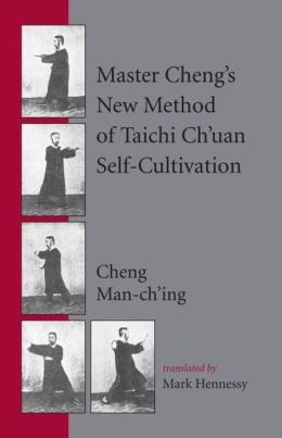 Master Cheng's New Method of T'ai Chi