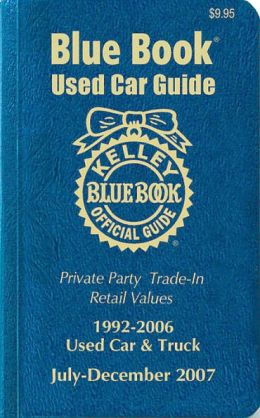 Kelley Blue Book Used Car Guide: 1992-2006 Used Car and Truck