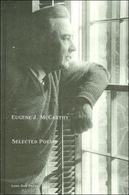 Eugene J. McCarthy Selected Poems