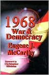 Nineteen Sixty Eight: War and Democracy