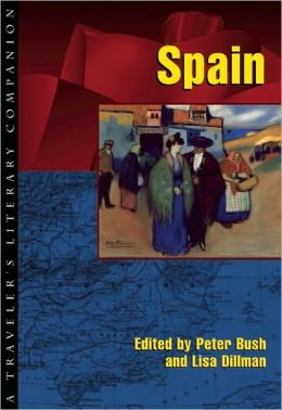 Spain: A Traveler's Literary Companion