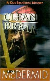 Clean Break (Kate Brannigan Series #4)