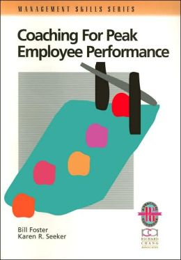 Coaching for Peak Employee Performance (Management Skills Series)