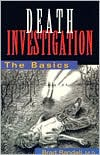 Death Investigation: The Basics