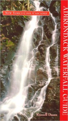 Adirondack Waterfall Guide: New York's Cool Cascades