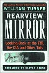 Rearview Mirror: Looking Back at the FBI,the CIA and Other Tails