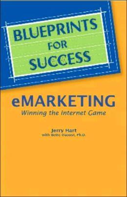 Blueprints for Success--Emarketing