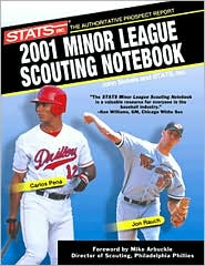 Stats Minor League Scouting Notebook, 2001