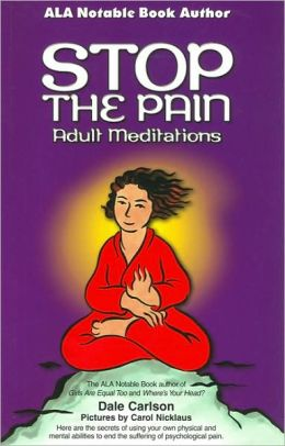Stop the Pain: Adult Meditations