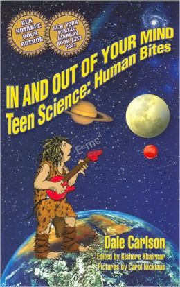 In and Out of Your Mind: Teen Science: Human Bites