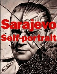 Sarajevo Self-Portrait: The View from Inside