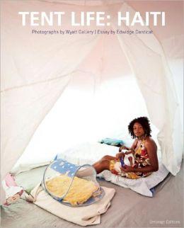 Tent Life: Haiti
