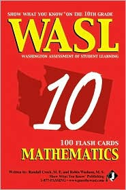 Show What You Know on the 10th Grade WASL Mathematics Flash Cards