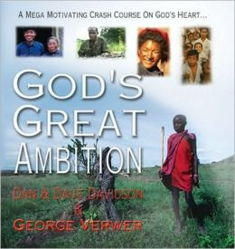 God's Great Ambition: A MegaMotivating Crash Course on God's Heart