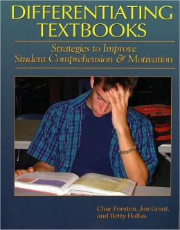 Differentiating Textbooks: Strategies to Improve Student Comprehension and Motivation