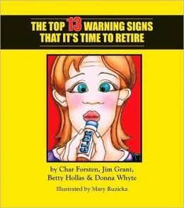 The Top 13 Warning Signs that It's Time to Retire