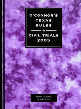 O'Connor's Texas Rules Civil Trials