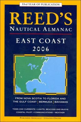 Reed's Nautical Almanac: North American East Coast 2005 Carl Herzog