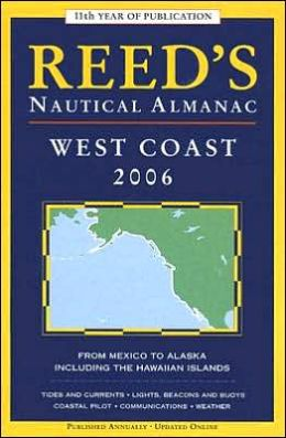 Reed's Nautical Almanac: West Coast