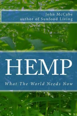Hemp: What the World Needs Now