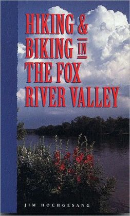 Hiking and Biking in the Fox River Valley
