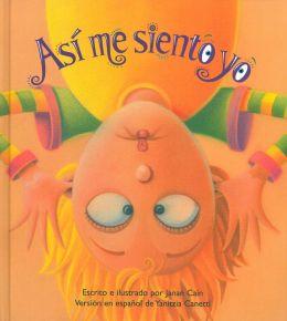 Asi Me Siento Yo (The Way I Feel)
