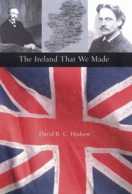 The Ireland That We Made: Arthur and Gerald Balfour's Contributions to the Origins of Modern Ireland