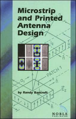 Microstrip and Printed Antenna Design