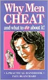 Why Men Cheat and What to Do about It