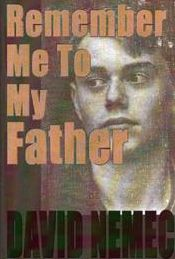 Remember Me to My Father