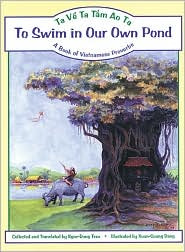 To Swim in Our Own Pond: A Book of Vietnamese Proverbs