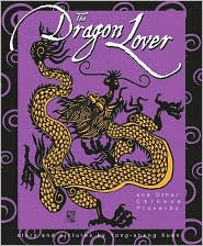 Dragon Lover and Other Chinese Proverbs